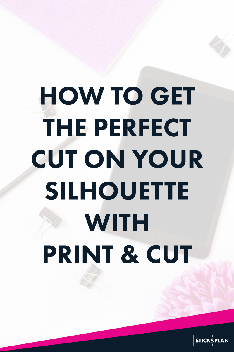 How to get the perfect cut on your silhouette with print and cut