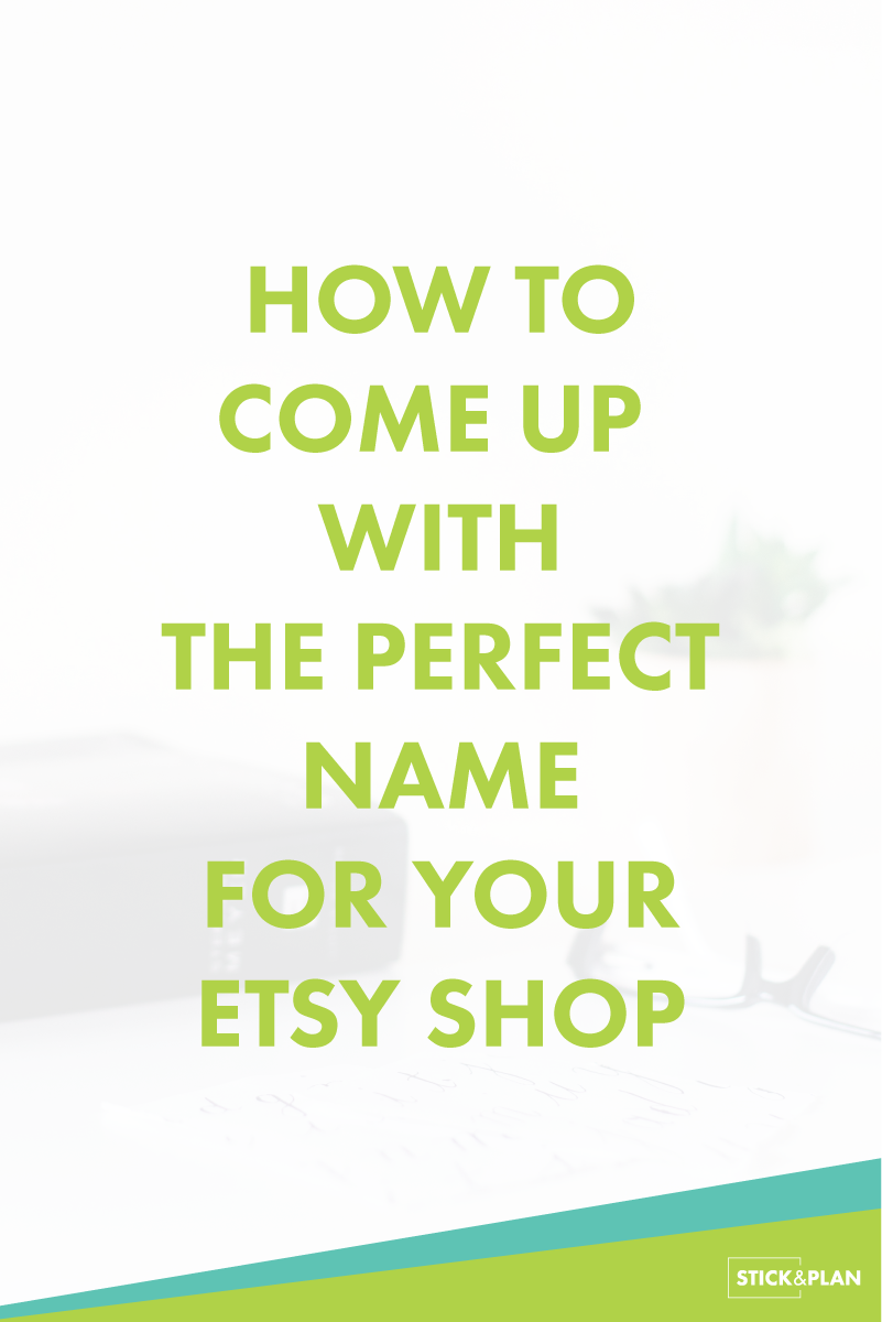 How to find the perfect name for your etsy shop
