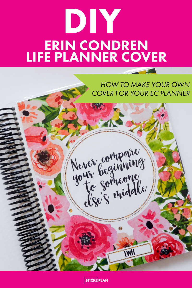 DIY Erin Condren Cover. How to make you own cover for your Erin Condren life planner.