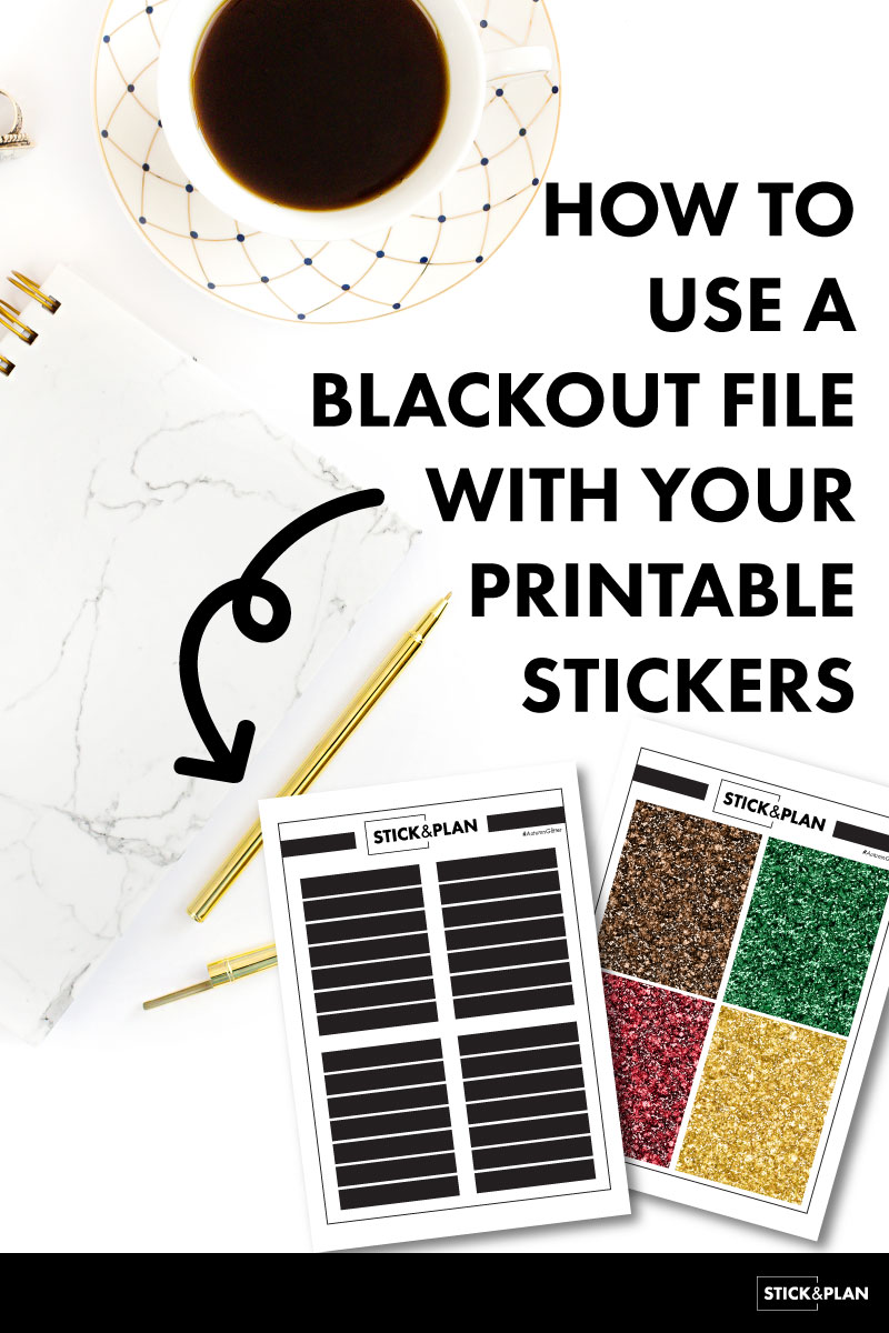 How to use a blackout file with your printable stickers in silhouette studio