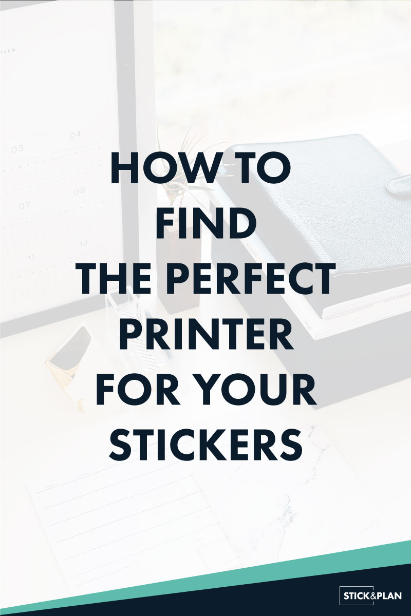 How to find the best printer for making your stickers